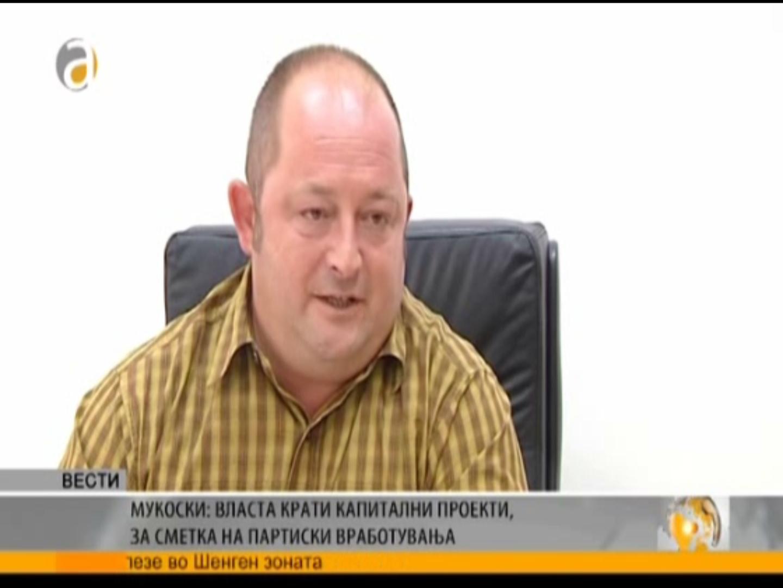 Мукоски за Алфа: Власта крати капитални проекти за сметка на партиски вработувања